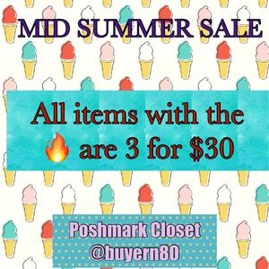 3 For $30 Mid Summer Sale